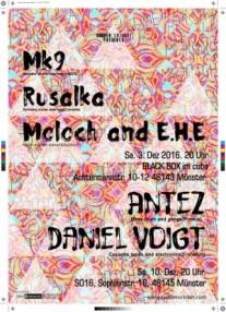 Mk9 // Rusalka // Moloch & EHE // Antez // Daniel Voigt, Dec 2016